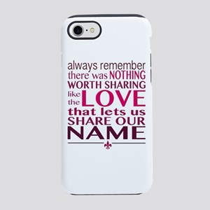 Avett Brothers Always Remember Quote iPhone 7 Toug