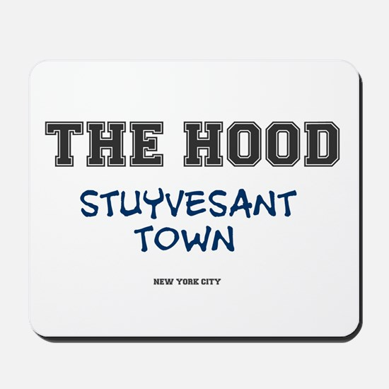 THE HOOD - STUYVESANT TOWN - NEW YORK CI Mousepad