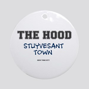 THE HOOD - STUYVESANT TOWN - NEW YO Round Ornament