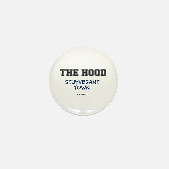 THE HOOD - STUYVESANT TOWN - NEW YORK Mini Button