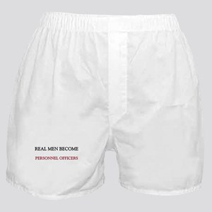 Real Men Become Personnel Officers Boxer Shorts