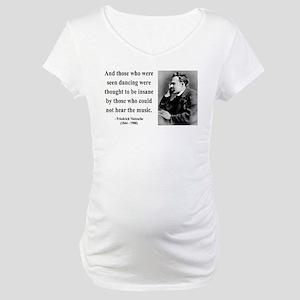 Nietzsche 38 Maternity T-Shirt