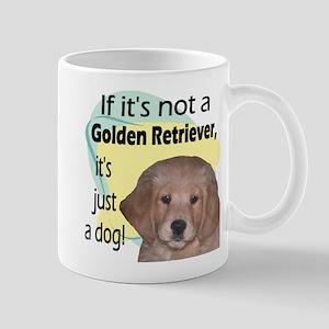 Not A Golden Retriever Mug