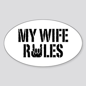 My Wife Rules Oval Sticker