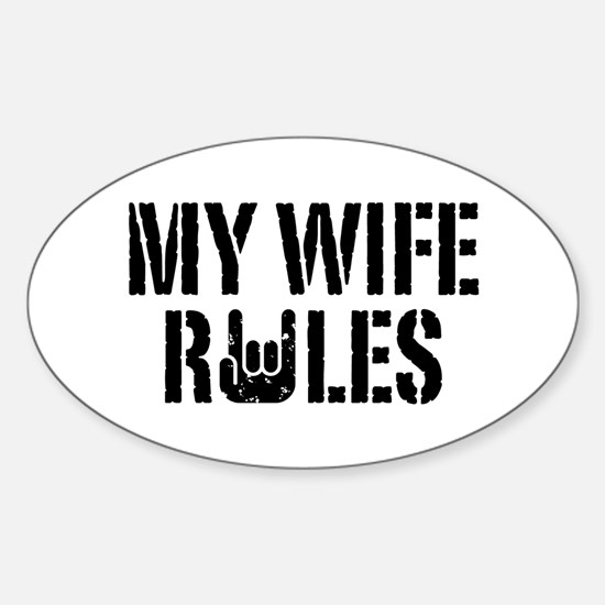 My Wife Rules Oval Decal