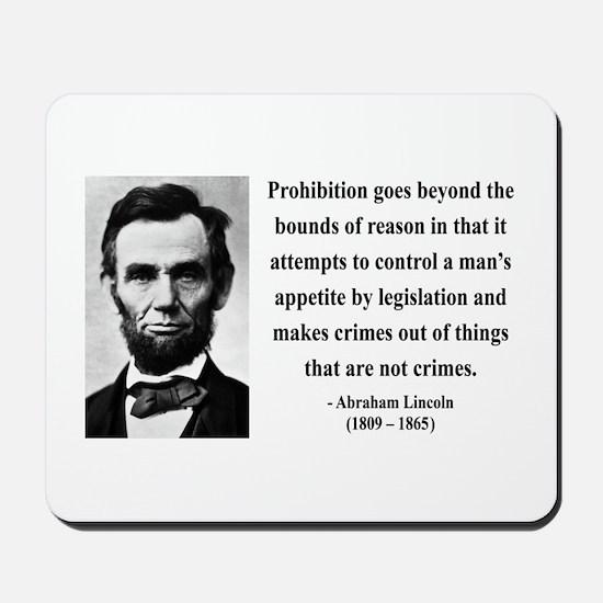 Abraham Lincoln 35 Mousepad