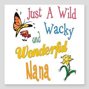 "Wonderful Nana Square Car Magnet 3"" x 3"""