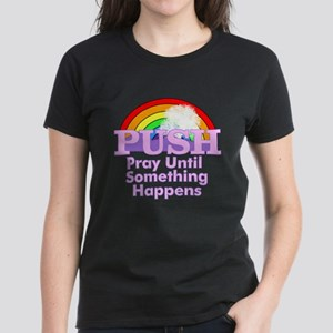 Push Pray T-Shirt