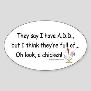 ADD full of Chicken Humor Sticker (Oval)