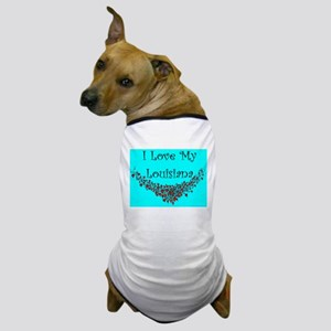 I Love My Louisiana Dog T-Shirt