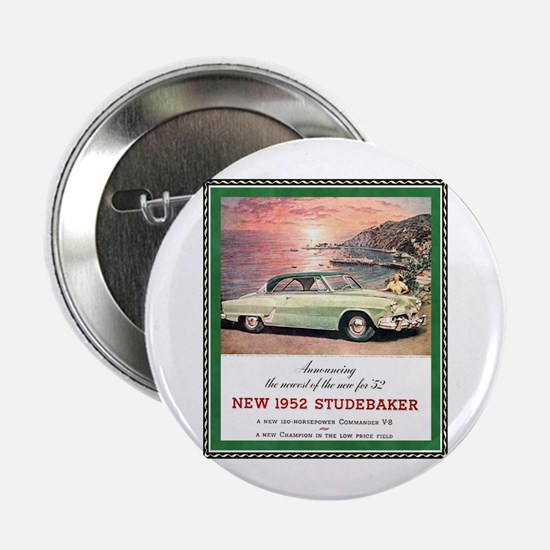 """1952 Studebaker Ad"" 2.25"" Button"