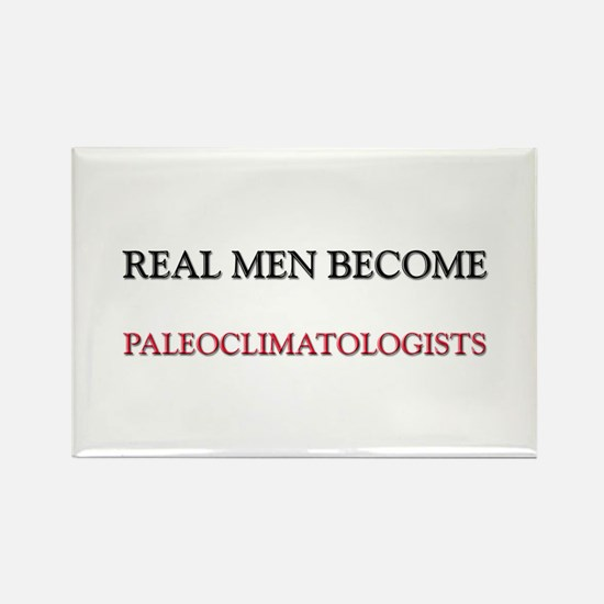Real Men Become Paleoclimatologists Rectangle Magn