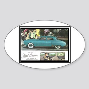"""1950 Studebaker Land Cruiser Ad"" Sticker (Oval)"