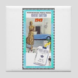 """Tareyton Cigarettes"" Tile Coaster"