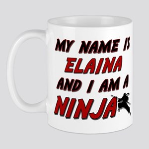 my name is elaina and i am a ninja Mug