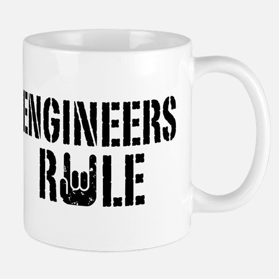 Engineers Rule Mug