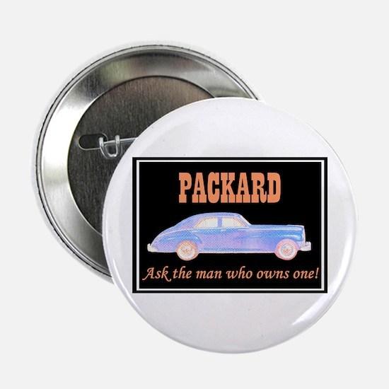 """""""Packard Slogan"""" 2.25"""" Button"""