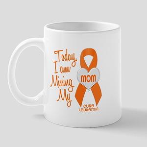 Missing My Mom 1 LEUKEMIA Mug