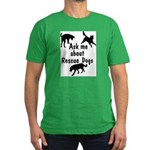 Ask About Rescue Dogs Men's Fitted T-Shirt (dark)