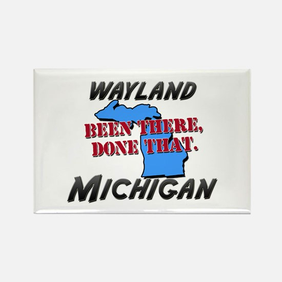 wayland michigan - been there, done that Rectangle