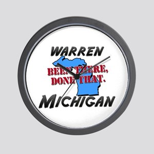 warren michigan - been there, done that Wall Clock