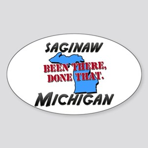saginaw michigan - been there, done that Sticker (