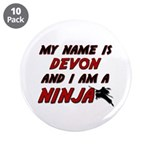 my name is devon and i am a ninja 3.5