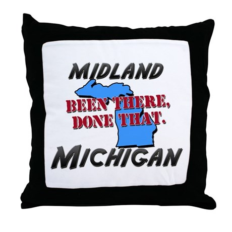midland michigan - been there, done that Throw Pil