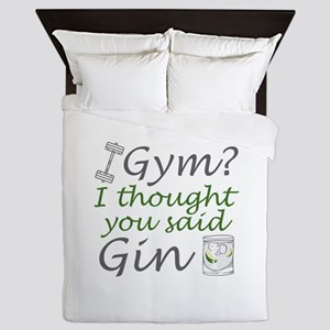 I Thought You Said Gin Queen Duvet