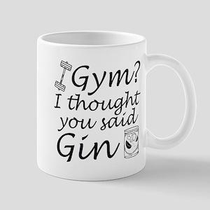 I Thought You Said Gin Mug