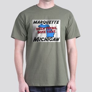 marquette michigan - been there, done that Dark T-