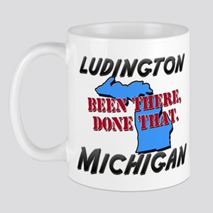 ludington michigan - been there, done that Mug