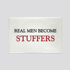 Real Men Become Stuffers Rectangle Magnet
