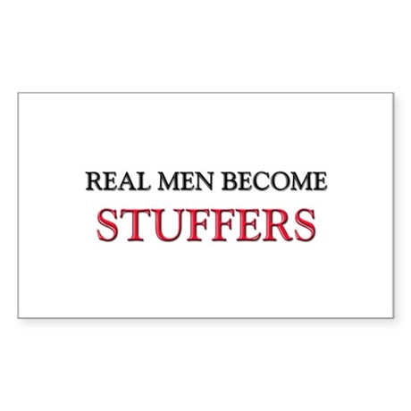 Real Men Become Stuffers Rectangle Sticker