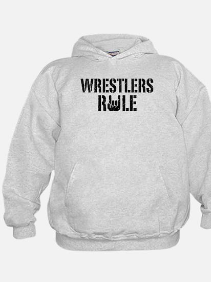 Wrestlers Rule Hoodie