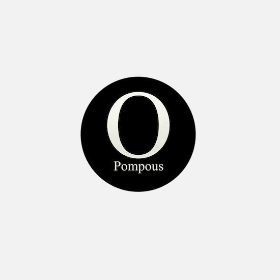 O Pompous Mini Button