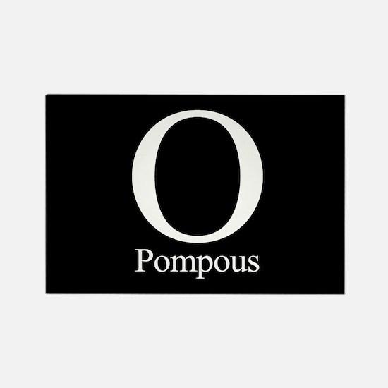 O Pompous Rectangle Magnet