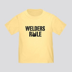 Welders Rule Toddler T-Shirt