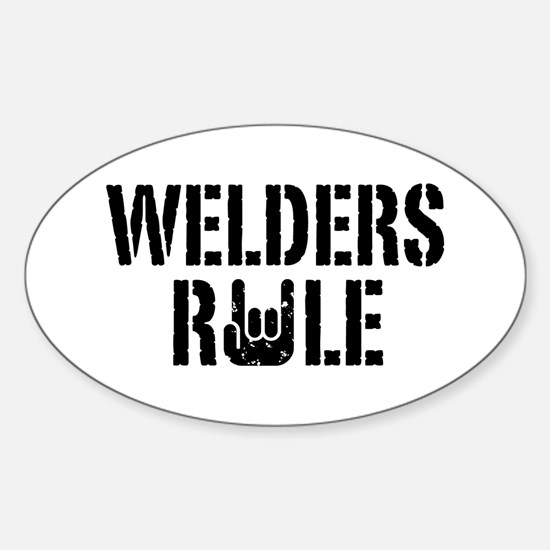 Welders Rule Oval Decal