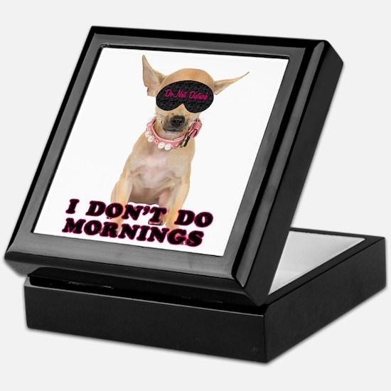 Chihuahua Mornings Keepsake Box