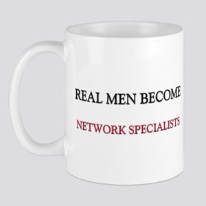 Real Men Become Network Specialists Mug