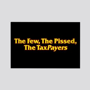 The Few, The Pissed, The TaxPayers Rectangle Magne