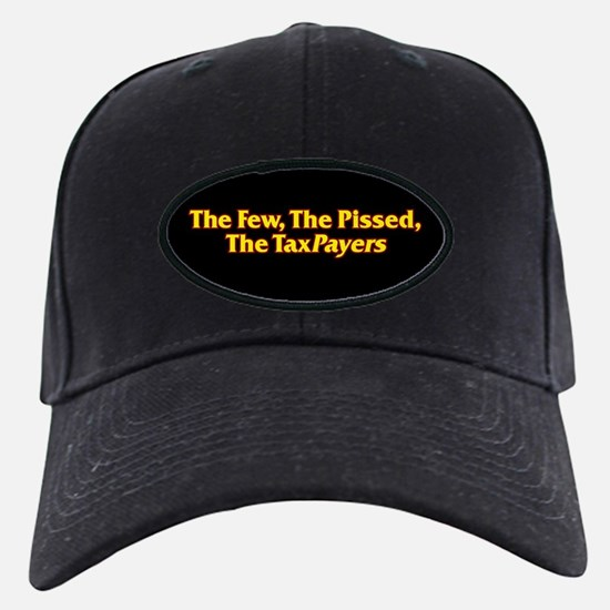 The Few, The Pissed, The TaxPayers Baseball Hat