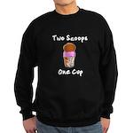 2 Scoops 1 Cup Sweatshirt (dark)