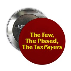 The Few, The Pissed, The TaxPayers 2.25