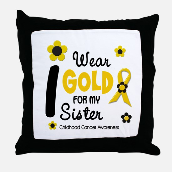 I Wear Gold 12 Sister CHILD CANCER Throw Pillow