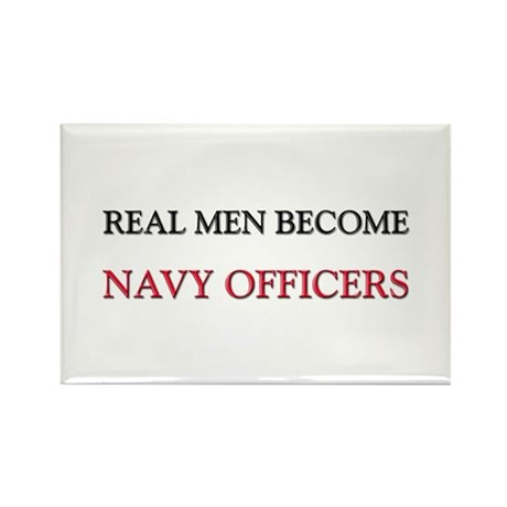 Real Men Become Navy Officers Rectangle Magnet (10