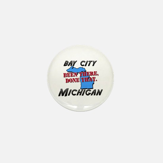 bay city michigan - been there, done that Mini But
