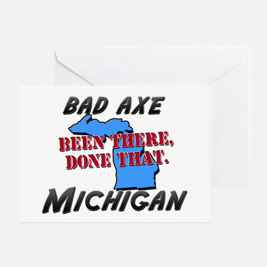 bad axe michigan - been there, done that Greeting