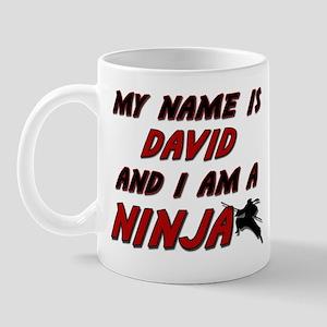 my name is david and i am a ninja Mug